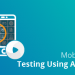 android application testing